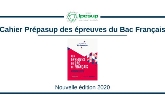 Le cahier Prépasup des épreuves du bac français