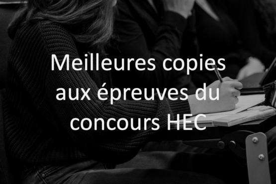 Les meilleures copies aux épreuves du concours HEC