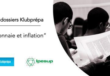 Monnaie et inflation – Dossiers Klubprépa