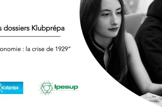 La crise de 1929 – Dossiers Klubprépa