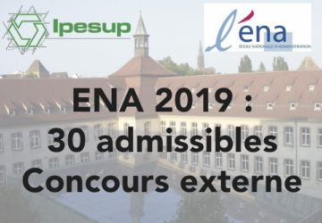 IPESUP ENA 2019 : admissibilités record