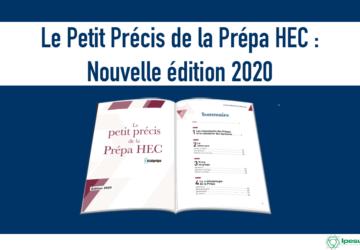 Le Petit Précis de la prépa HEC : nouvelle édition 2020