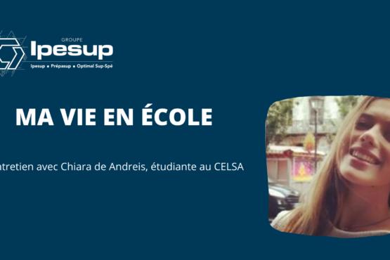 Ma vie en école – Entretien avec Chiara de Andreis, étudiante au CELSA, passée par la prépa d'IPESUP
